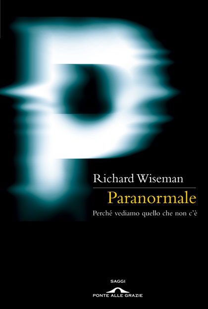 Richard Wiseman - Paranormale