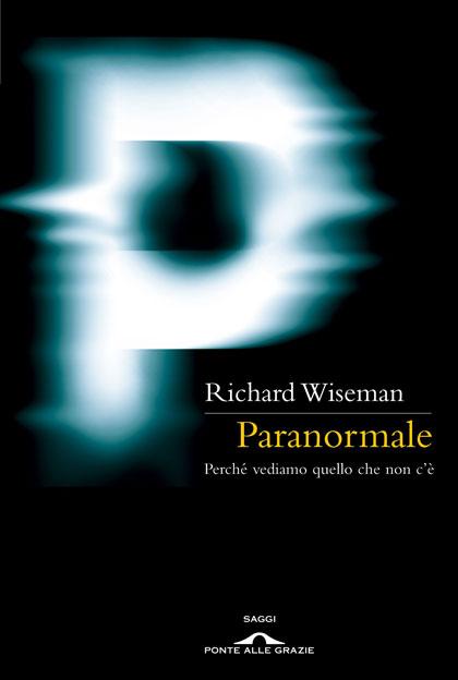 Richard Wiseman - Paranormale