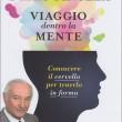 Uno straordinario viaggio nella mente umana – intervista a Piero Angela