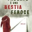"""In libreria il primo thriller di Massimo Polidoro: """"Il passato è una bestia feroce"""""""