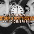 Storia e Scetticismo: gli anniversari dal 5 al 11 dicembre