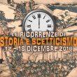 Storia e Scetticismo: gli anniversari dal 12 al 18 dicembre