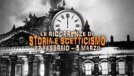 Storia e Scetticismo: gli Anniversari dal 27 febbraio al 5 marzo