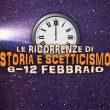 Storia e Scetticismo: gli Anniversari dal 6 al 12 febbraio