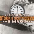 Storia e Scetticismo: gli Anniversari dal 1 al 7 maggio